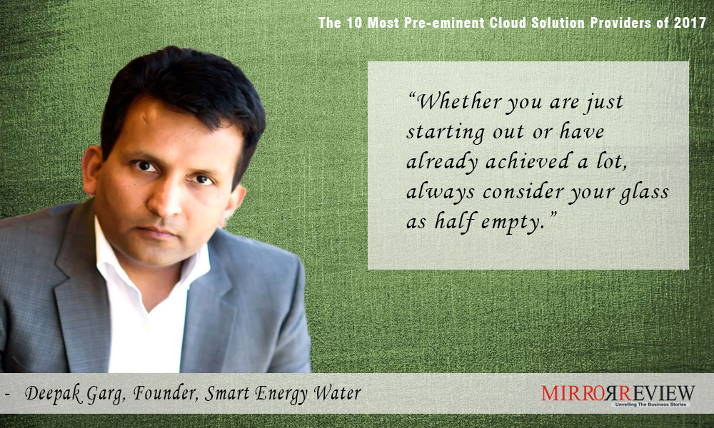 quotes on cloud by Deepak Garg founder of Smart Energy Water