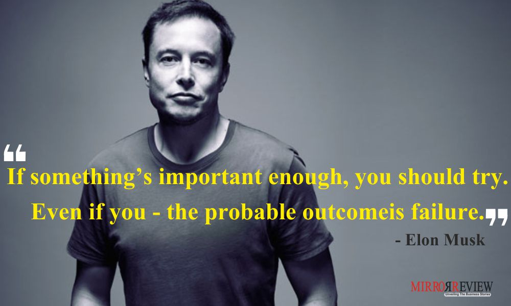 elon musk quotes for being a successful leader mr quotes