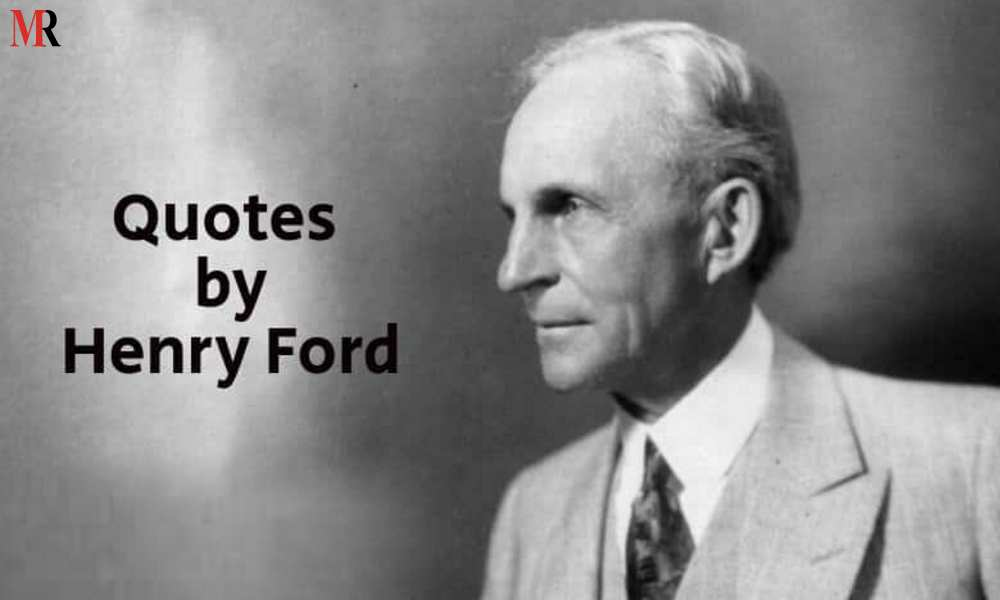 Top Motivational Henry Ford Quotes Mirror Review Quote