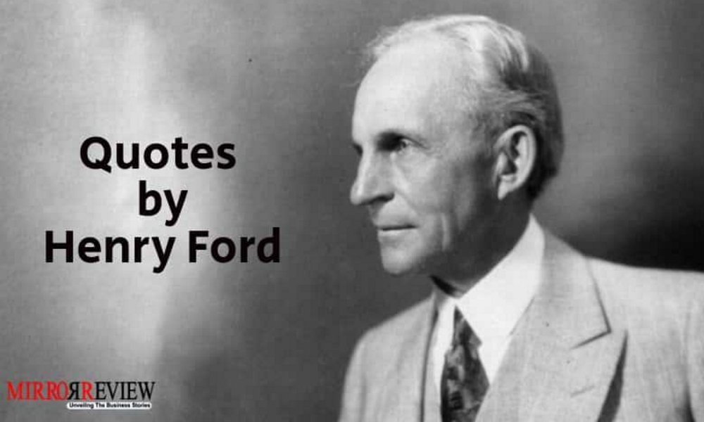 top 6 motivational quoteshenry ford that will change your life