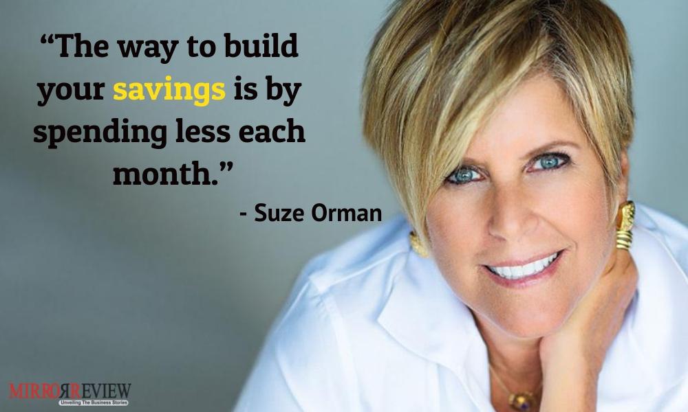 - Suze Orman, American author