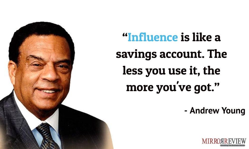 - Andrew Young, American politician