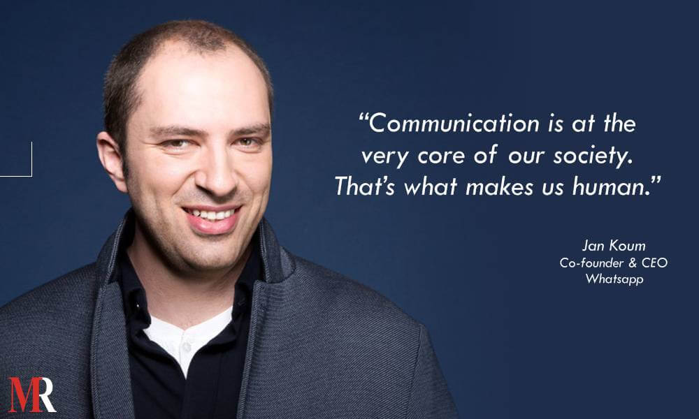 Jan Koum Quote