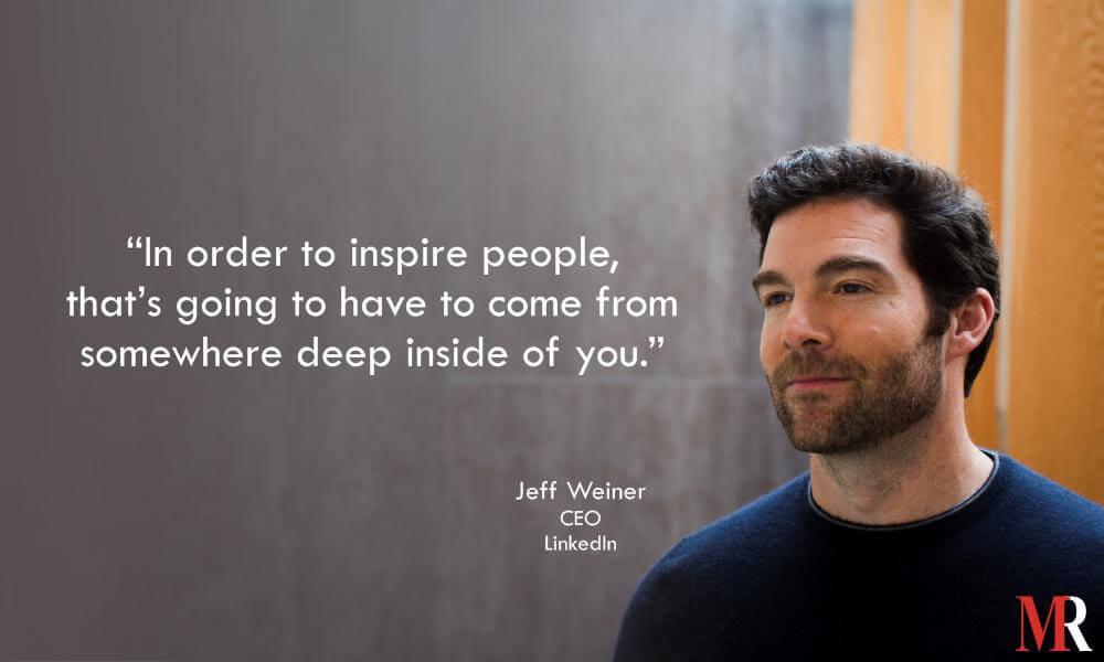 Jeff Weiner Quote