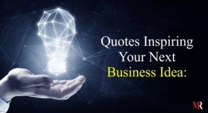 Business Ideas Quotes