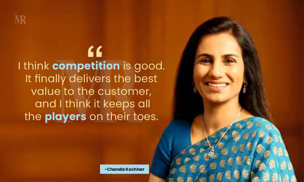 Chanda Kochhar customer centricity quotes