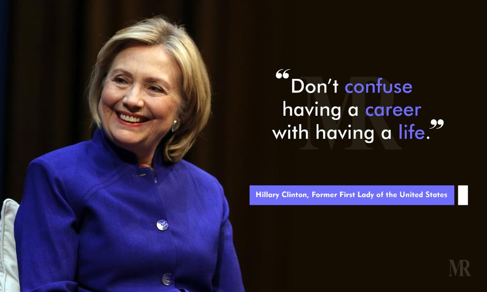 work life balance quotes by hillary clinton