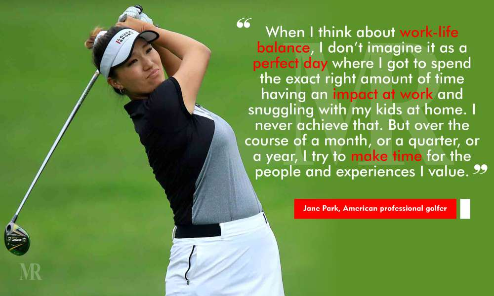 work life balance quotes by Jane Park