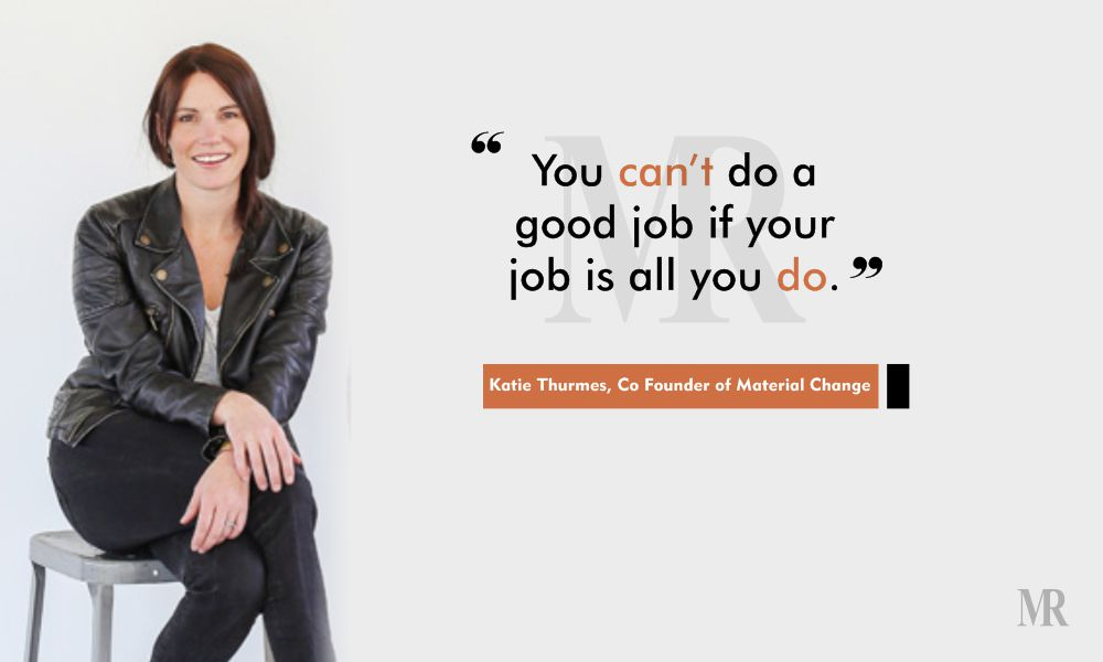 work life balance quotes by Katie Thurmes