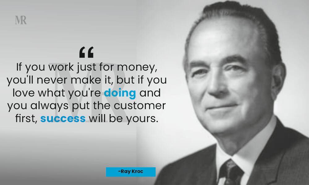 Ray Kroc Quotes on customer day