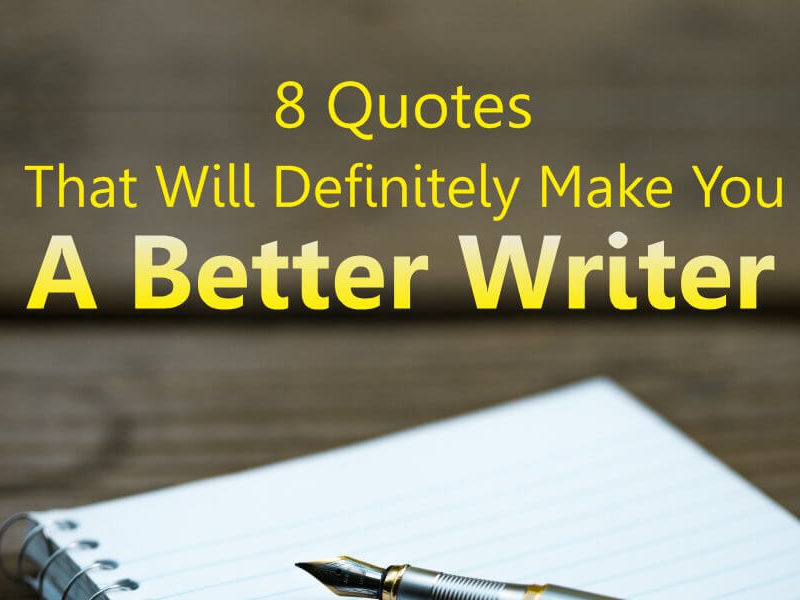A better writer quotes