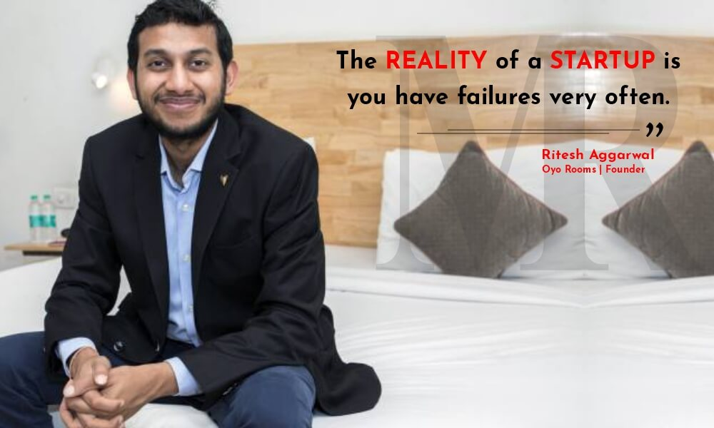 Ritesh Aggarwal quotes on startups