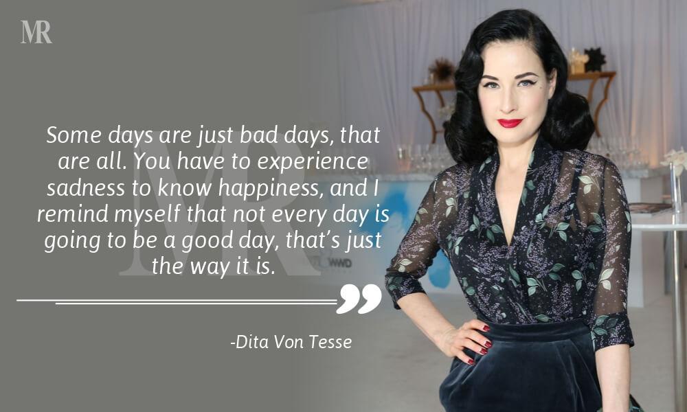 Dita Von Tesse Quotes