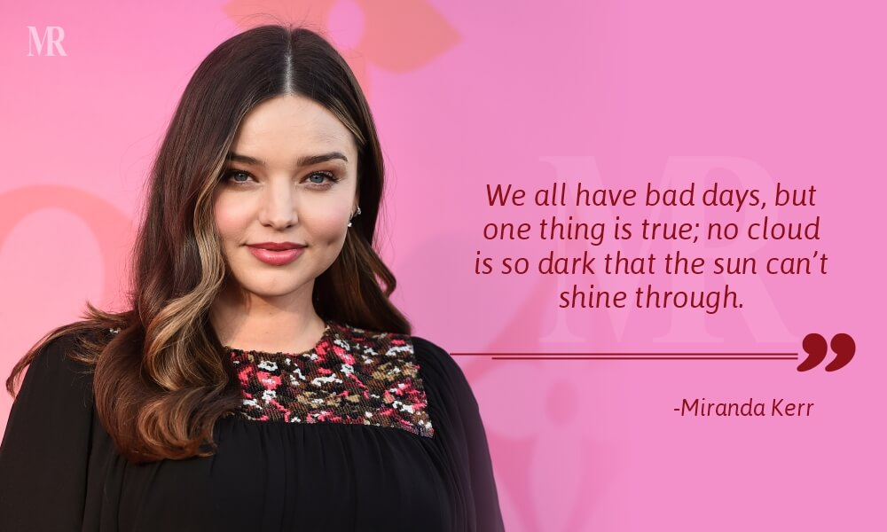 Bad Day Quotes By Miranda Kerr