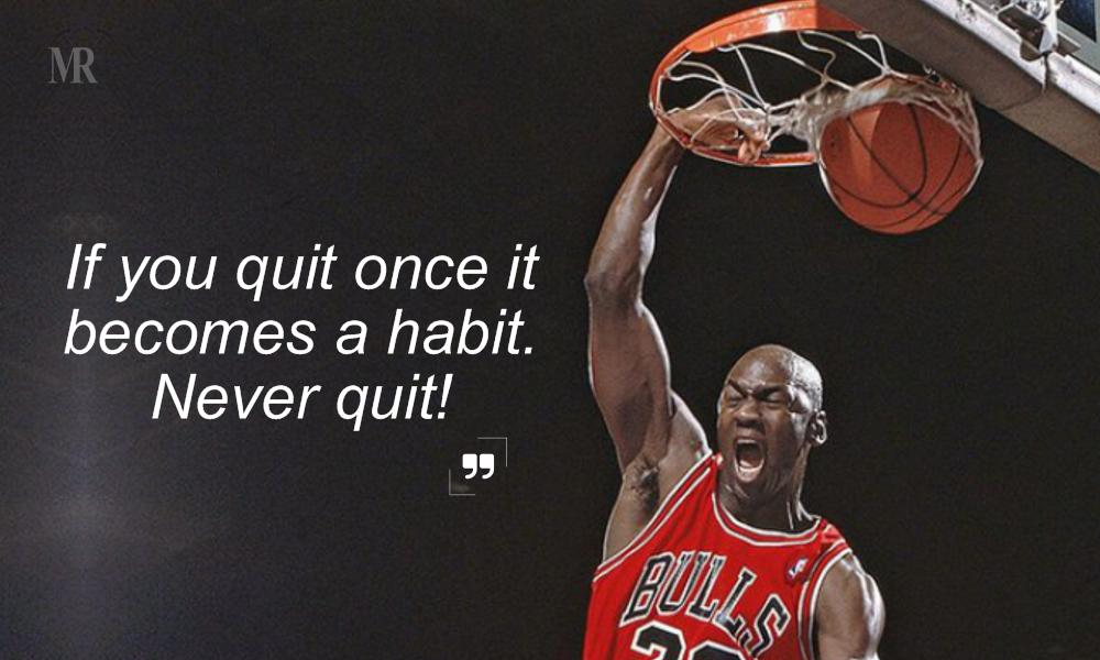 Michael Jordan quotes on never quit