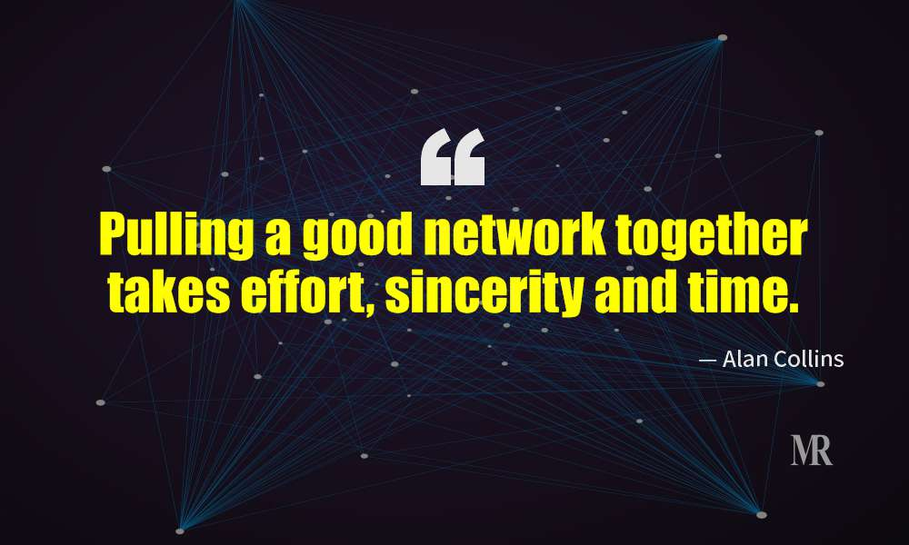 Networking Quotes By Alan Collins