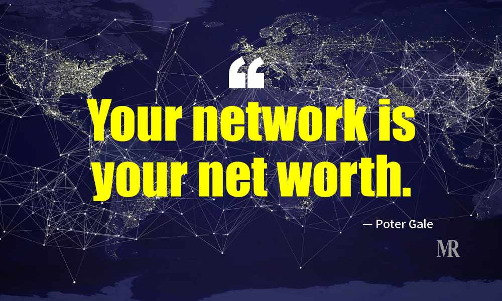 Networking Quotes By Poter Gale