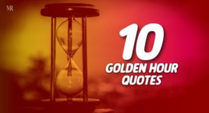 Golden Hour Quotes